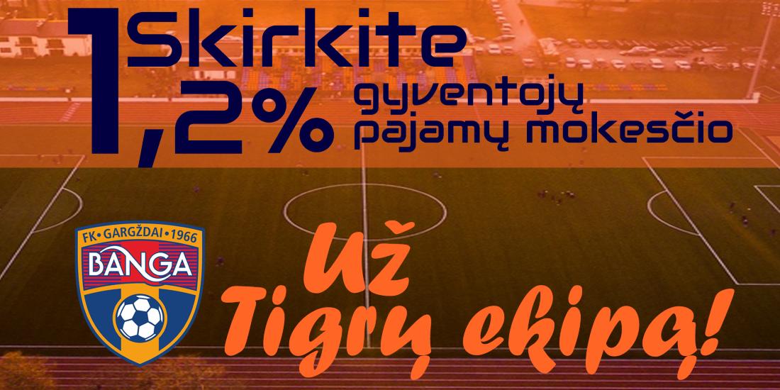 Skirkite 1,2 proc. sumokėtų pajamų mokesčio Gargždų futbolui
